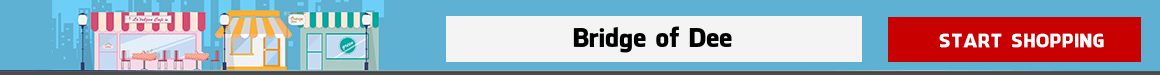 online grocery shopping Bridge of Dee