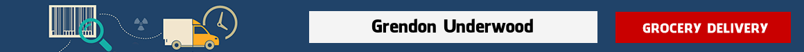 shop at online grocery Grendon Underwood