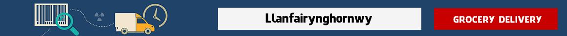 shop at online grocery Llanfairynghornwy